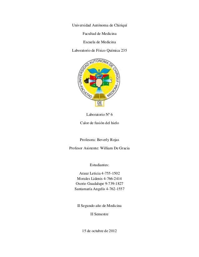 Universidad Autónoma de Chiriquí        Facultad de Medicina        Escuela de Medicina Laboratorio de Físico Química 235 ...
