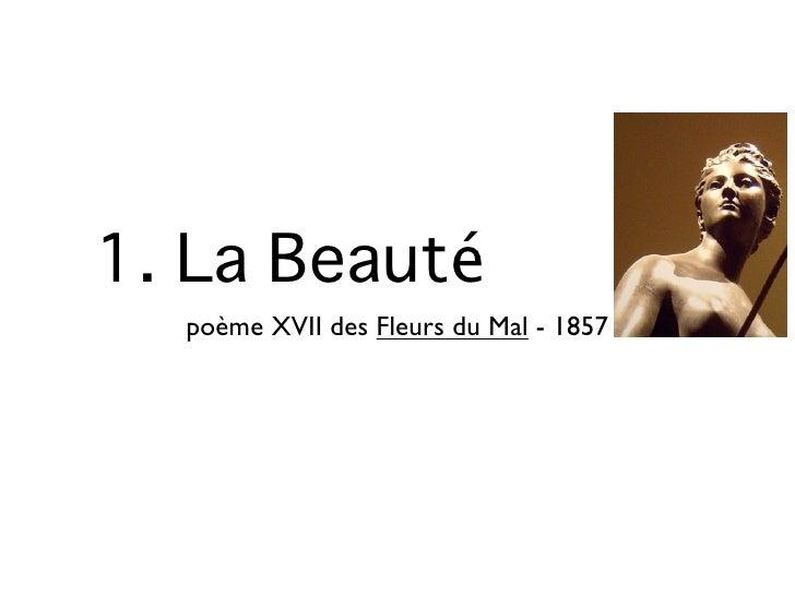 BAUDELAIRE, Les Fleurs du mal - La Beauté