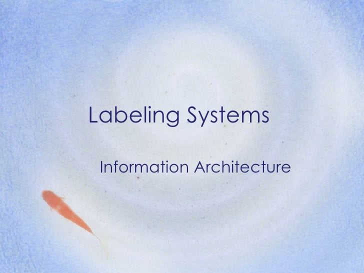 Labeling Systems Information Architecture