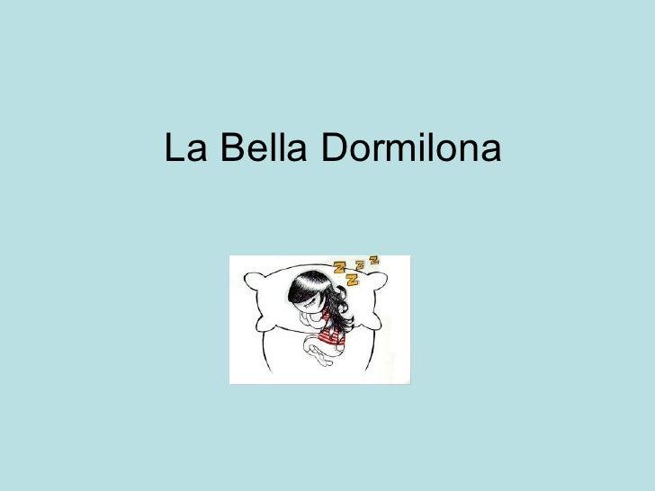 La Bella Dormilona