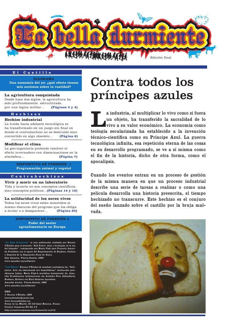 """""""La Bella Durmiente"""". Editado por Bureau d'Etudes para Soft Power"""