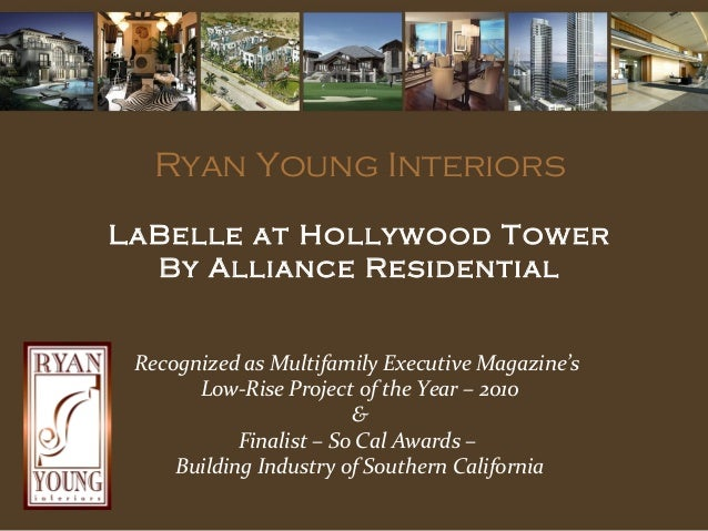 Ryan Young Interiors LaBelle at Hollywood Tower By Alliance Residential Recognized as Multifamily Executive Magazine's Low...