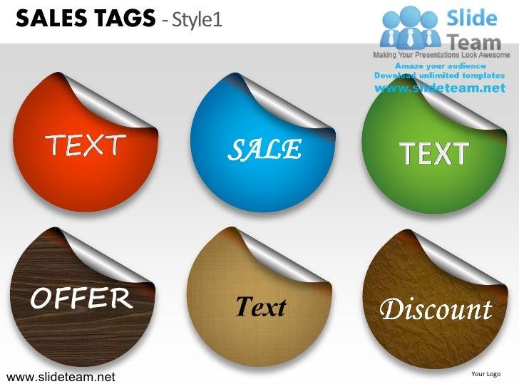 SALES TAGS - Style1                       SALE   OFFERwww.slideteam.net             Your Logo