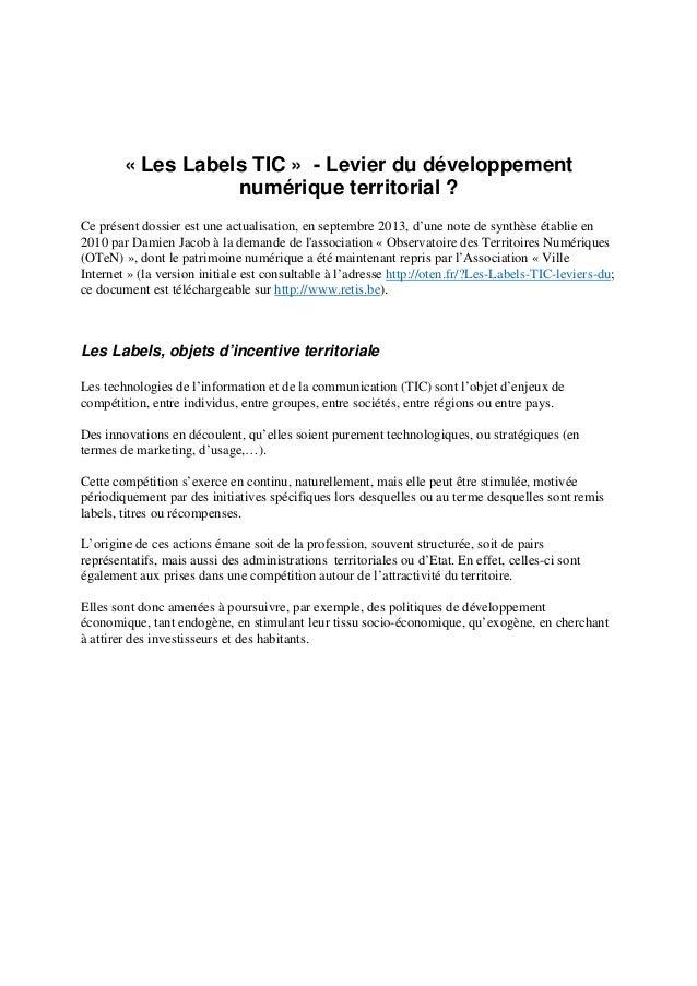 « Les Labels TIC » - Levier du développement numérique territorial ? Ce présent dossier est une actualisation, en septembr...