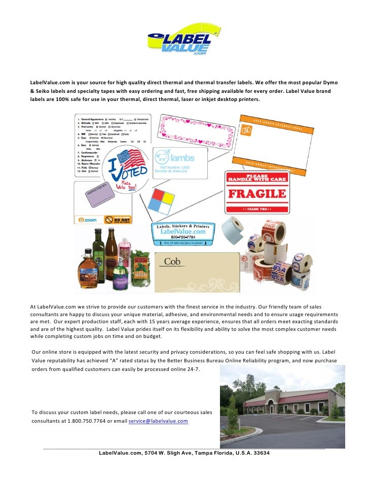 LabelValue.com is your source for high quality direct thermal and thermal transfer labels. We offer the most popula...