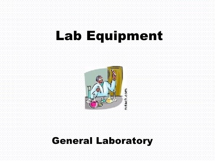 Lab Equipment General Laboratory