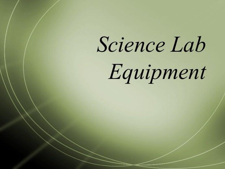 Lab equipment, updated