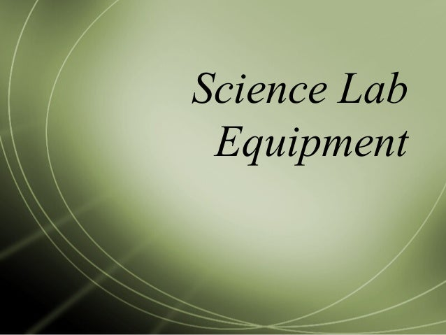 Lab equipment ordered