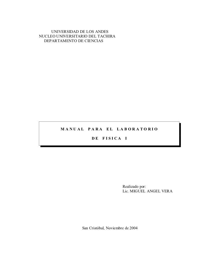 UNIVERSIDAD DE LOS ANDESNUCLEO UNIVERSITARIO DEL TACHIRA  DEPARTAMENTO DE CIENCIAS         MANUAL PARA EL LABORATORIO     ...