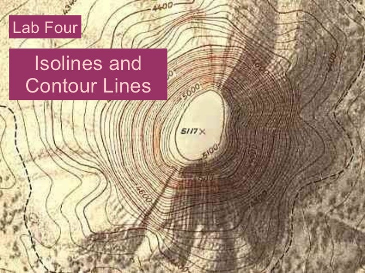 Isolines and Contour Lines Lab Four