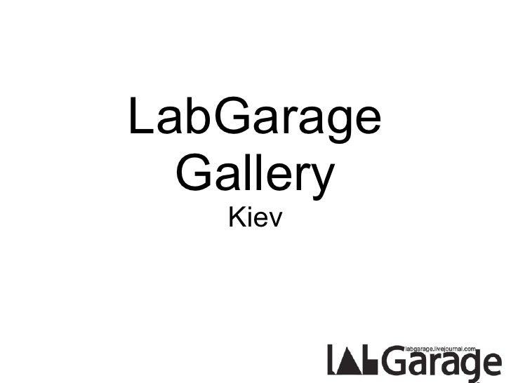 LabGarage Gallery Kiev