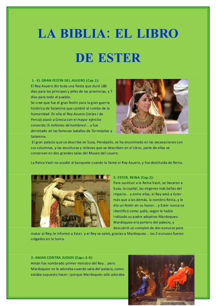 LA BIBLIA: EL LIBRO                              DE ESTER  1 - EL GRAN FESTIN DEL ASUERO (Cap.1): El Rey Asuero dio toda u...