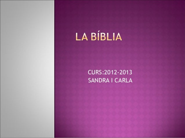 CURS:2012-2013SANDRA I CARLA