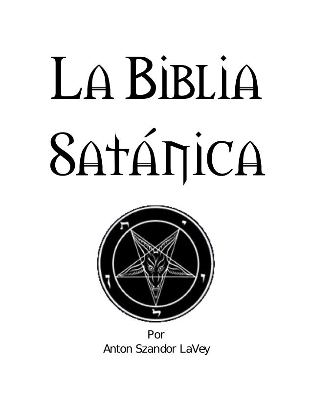 La Biblia Sat–nica Por Anton Szandor LaVey