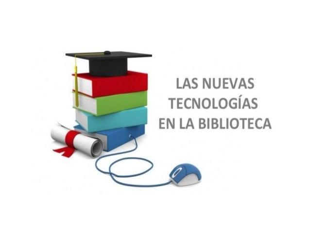 La biblioteca y las ntic
