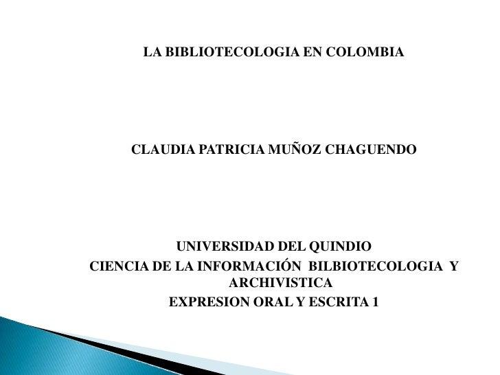 La Bibliotecologia