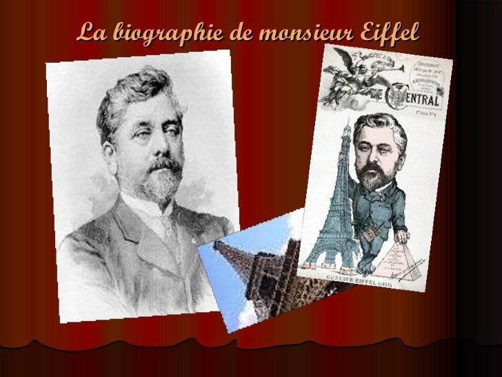 La biographie de monsieur Eiffel