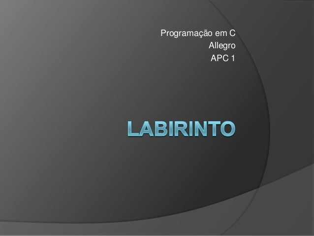 Programação em CAllegroAPC 1