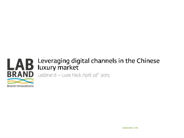 Using digital in the Chinese luxury market - Luxepack 2013