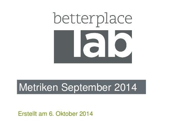 Metriken September 2014  Erstellt am 6. Oktober 2014