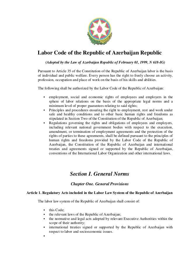 Labor Code of the Republic of Azerbaijan Republic (Adopted by the Law of Azerbaijan Republic of February 01, 1999, N 618-I...