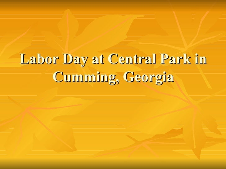 Labor Day At Central Park In Cumming,