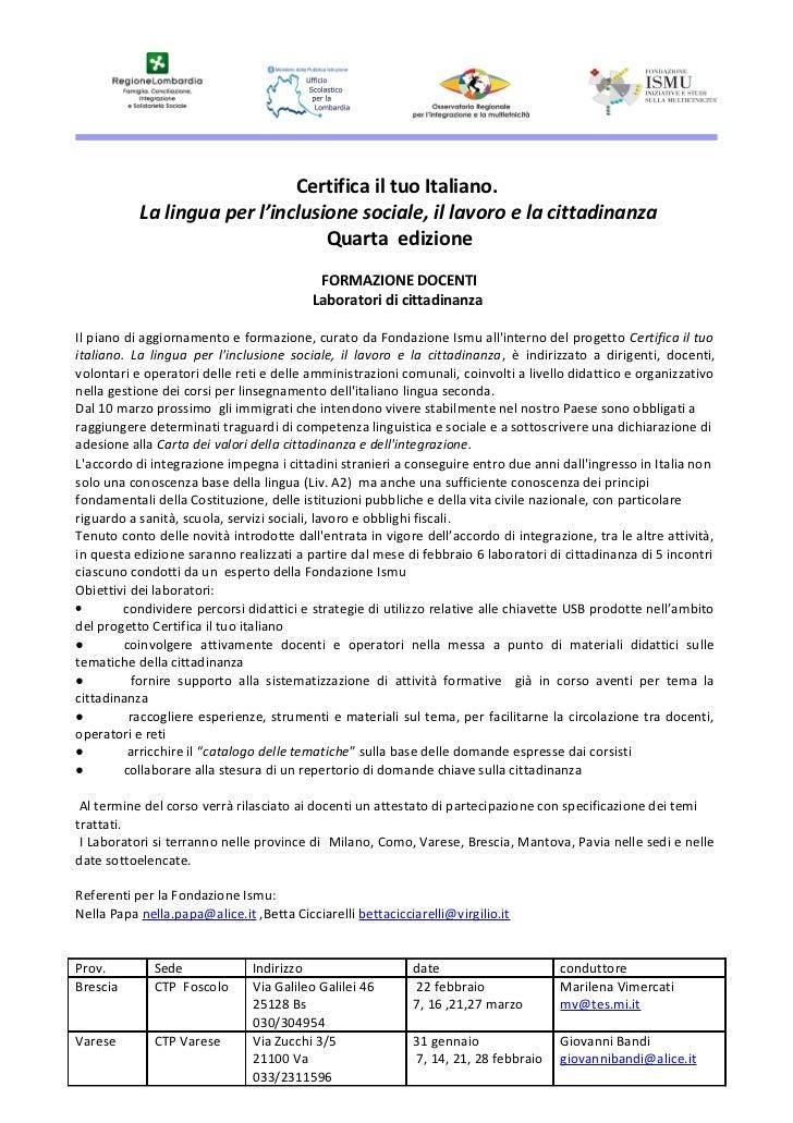 Certifica il tuo Italiano.           La lingua per l'inclusione sociale, il lavoro e la cittadinanza                      ...