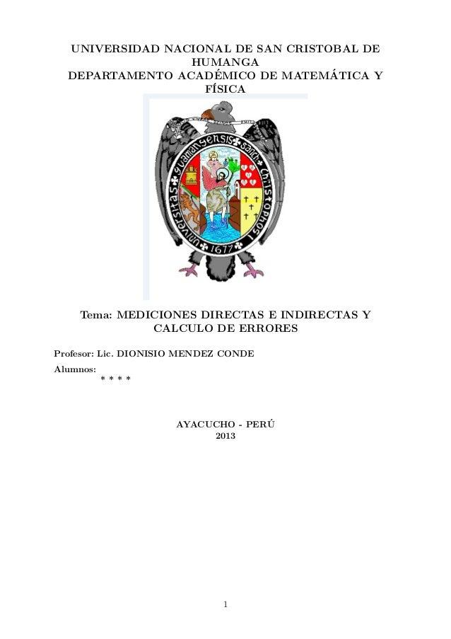 UNIVERSIDAD NACIONAL DE SAN CRISTOBAL DE HUMANGA ´ ´ DEPARTAMENTO ACADEMICO DE MATEMATICA Y F´ ISICA  Tema: MEDICIONES DIR...