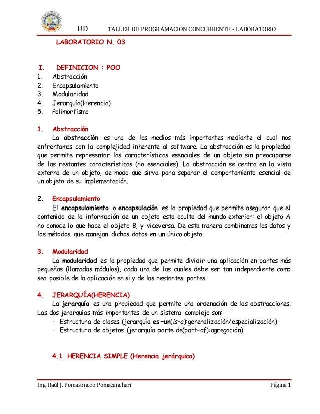 UD TALLER DE PROGRAMACION CONCURRENTE - LABORATORIO Ing. Raúl J. Pomasoncco Pomacanchari Página 1 LABORATORIO N. 03 I. DEF...