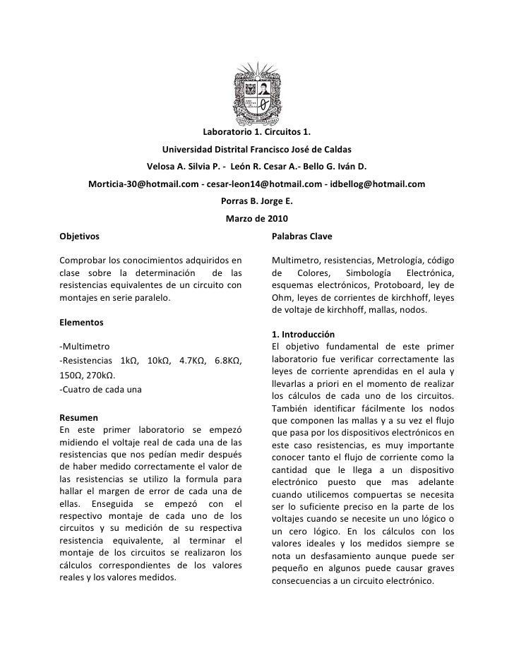 Laboratorio 1. Circuitos 1.<br />Universidad Distrital Francisco José de Caldas<br />Velosa A. Silvia P. -  León R. Cesar ...