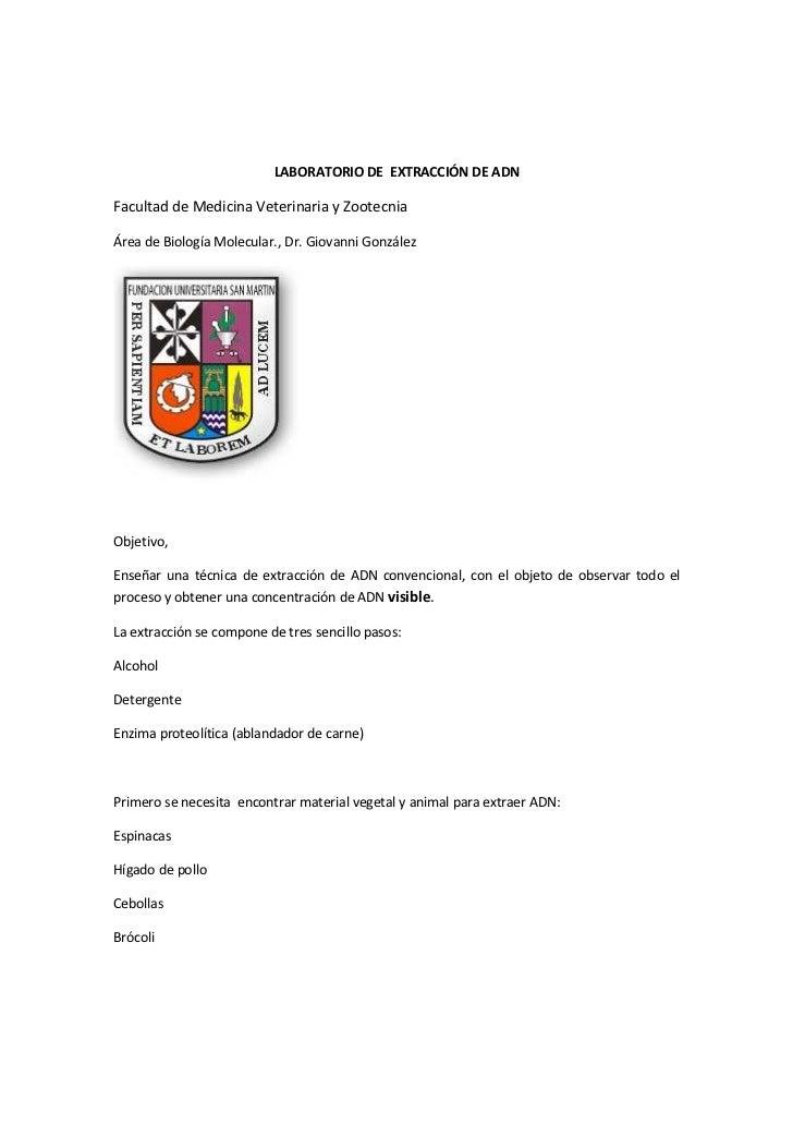 LABORATORIO DE EXTRACCIÓN DE ADN  Facultad de Medicina Veterinaria y Zootecnia  Área de Biología Molecular., Dr. Giovanni ...