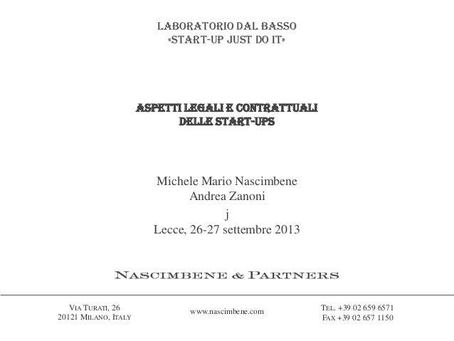 VIA TURATI, 26 20121 MILANO, ITALY TEL. +39 02 659 6571 FAX +39 02 657 1150 www.nascimbene.com Laboratorio dal basso «star...