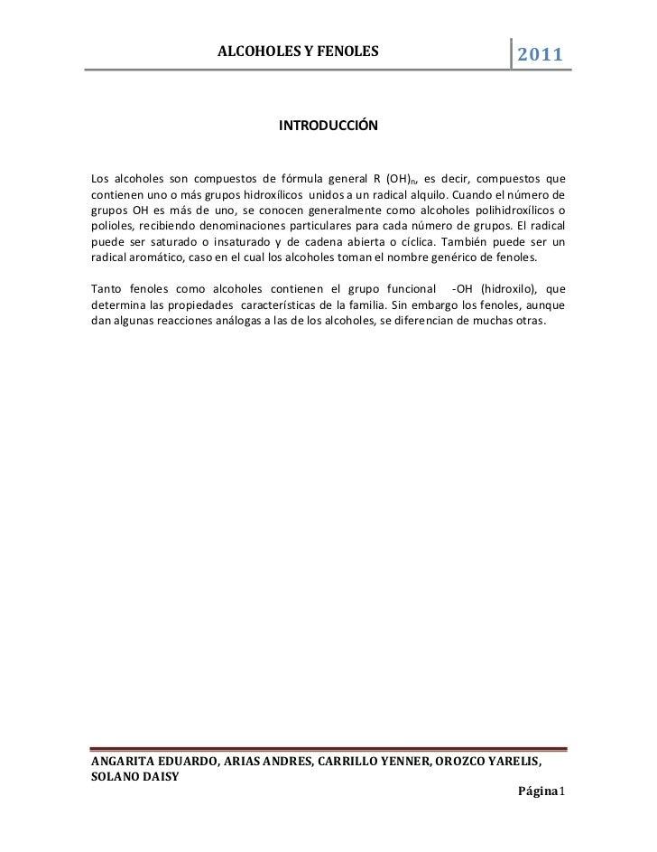 INTRODUCCIÓN<br />Los alcoholes son compuestos de fórmula general R (OH)n, es decir, compuestos que contienen uno o más gr...