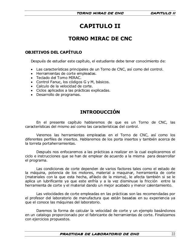 TORNO MIRAC DE CNC CAPITULO II PRACTICAS DE LABORATORIO DE CNC 22 CAPITULO II TORNO MIRAC DE CNC OBJETIVOS DEL CAPÍTULO De...