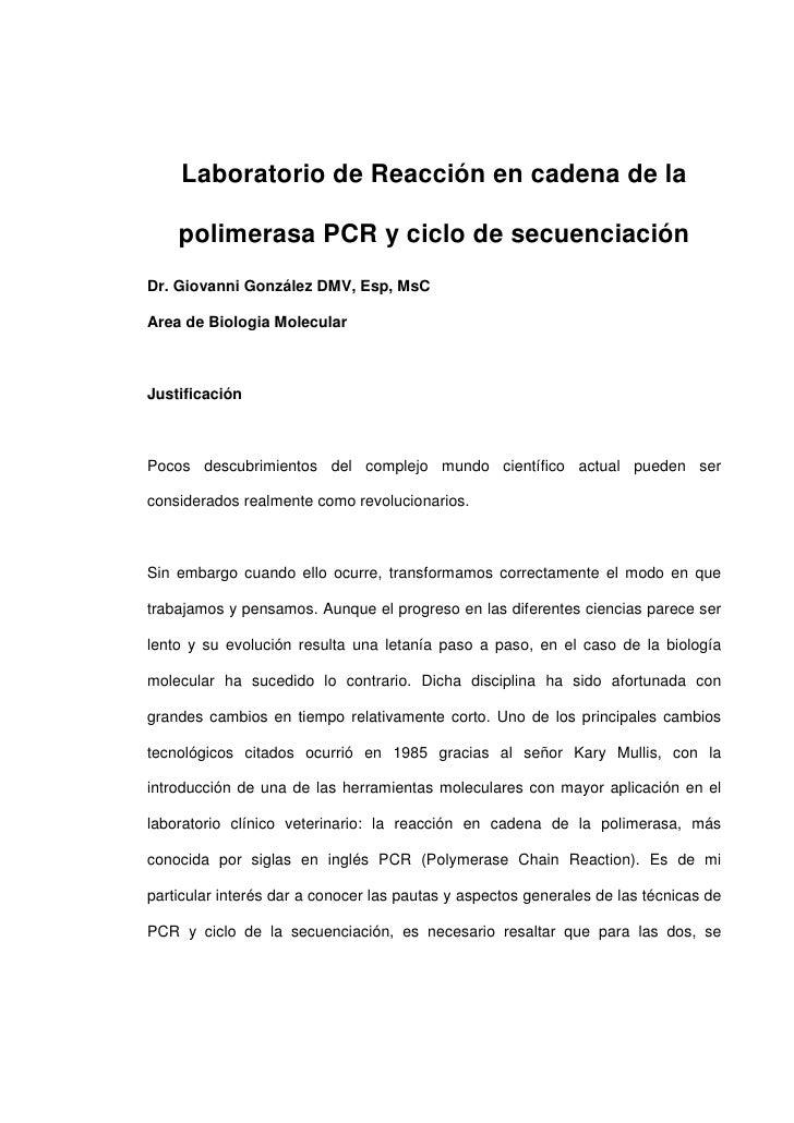Laboratorio de Reacción en cadena de la      polimerasa PCR y ciclo de secuenciación Dr. Giovanni González DMV, Esp, MsC  ...