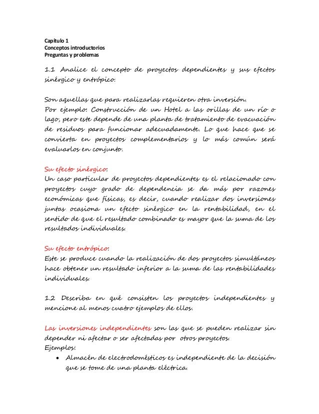 Capítulo 1 Conceptos introductorios Preguntas y problemas 1.1 Analice el concepto de proyectos dependientes y sus efectos ...
