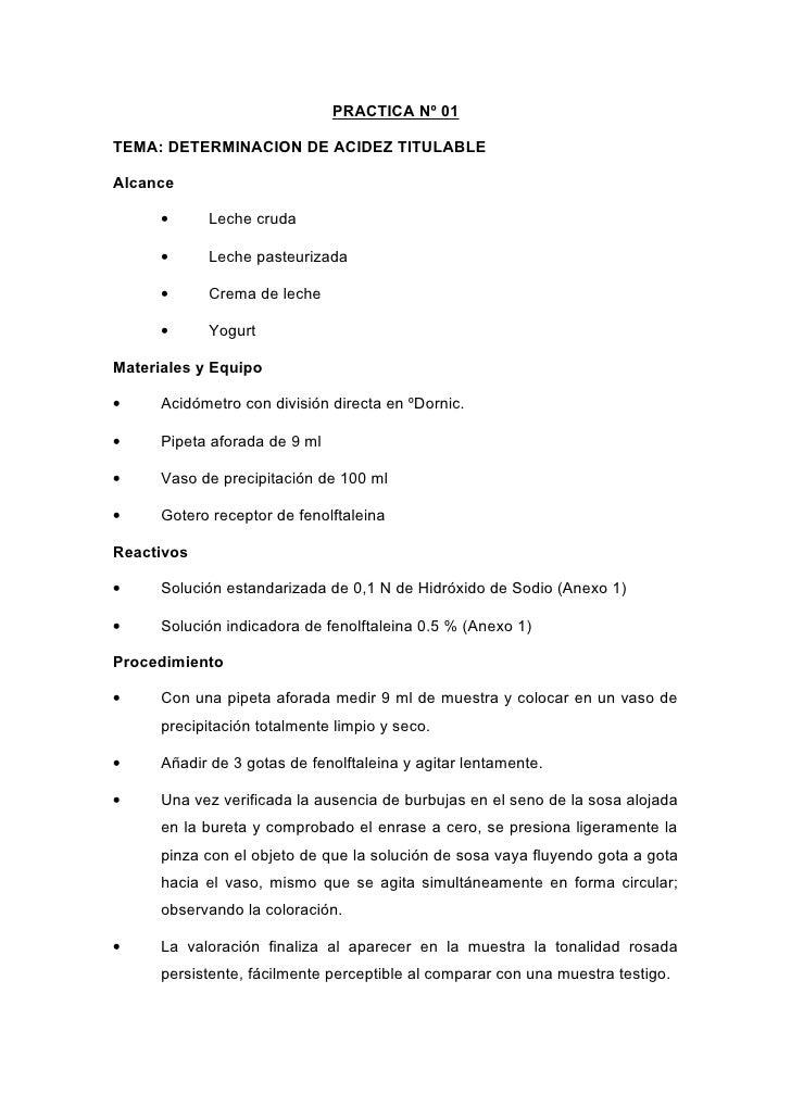 PRACTICA Nº 01TEMA: DETERMINACION DE ACIDEZ TITULABLEAlcance      •     Leche cruda      •     Leche pasteurizada      •  ...