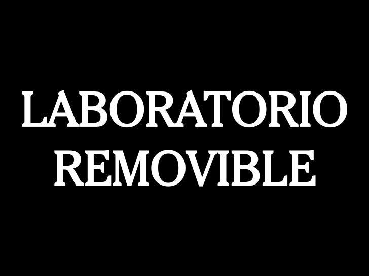 Laboratorio Removible
