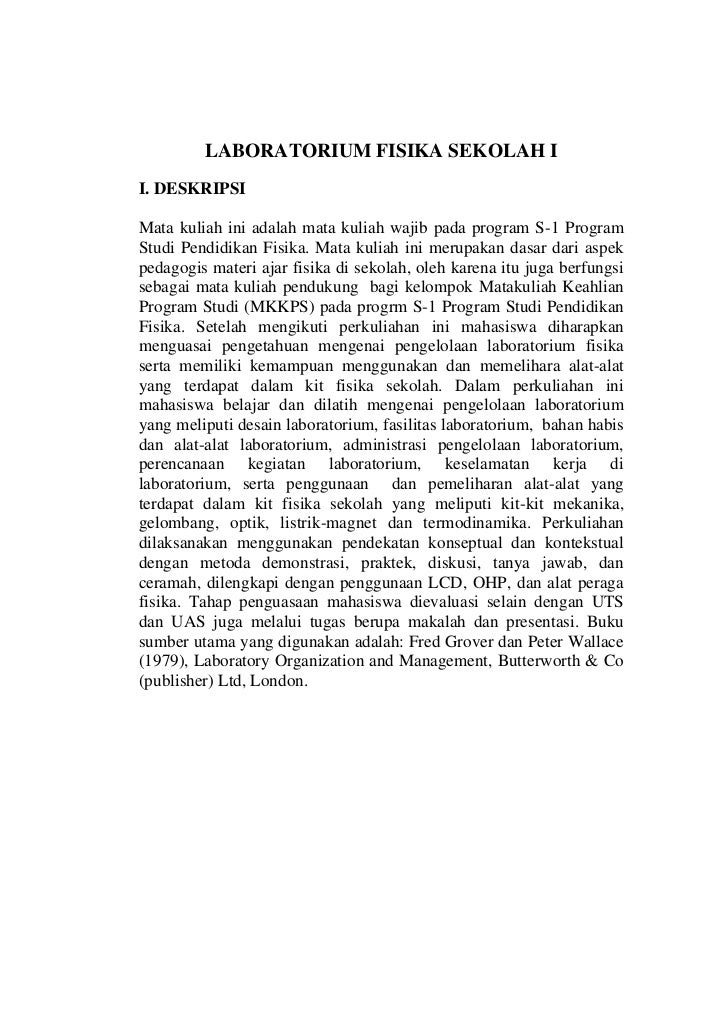 LABORATORIUM FISIKA SEKOLAH II. DESKRIPSIMata kuliah ini adalah mata kuliah wajib pada program S-1 ProgramStudi Pendidikan...