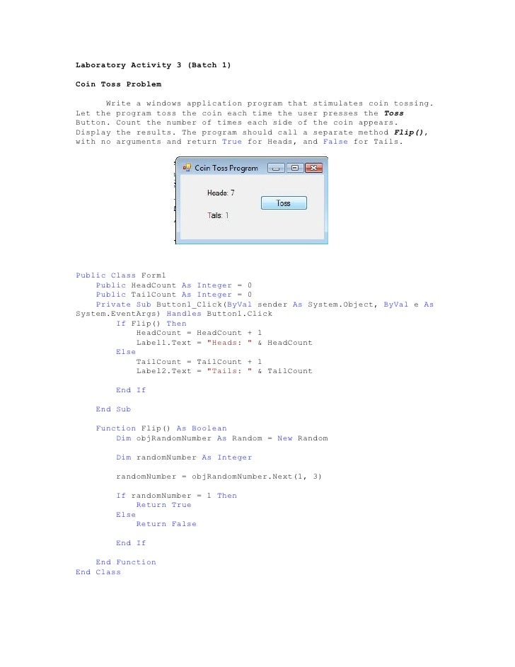 Laboratory Activity 3 (Batch 1)  Coin Toss Problem        Write a windows application program that stimulates coin tossing...