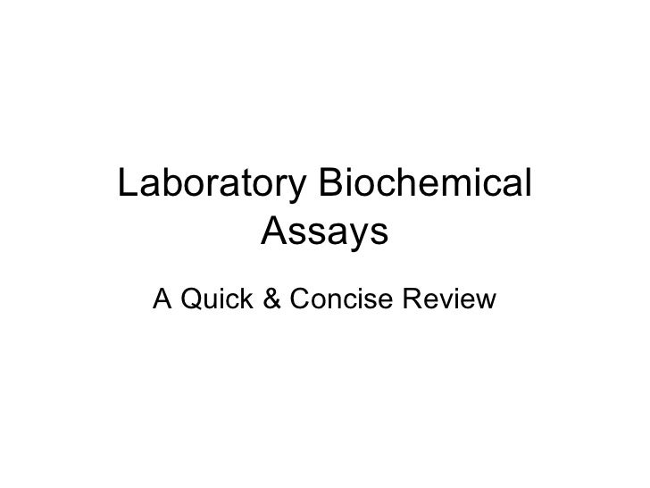 Laboratory Biochemical Assays A Quick & Concise Review