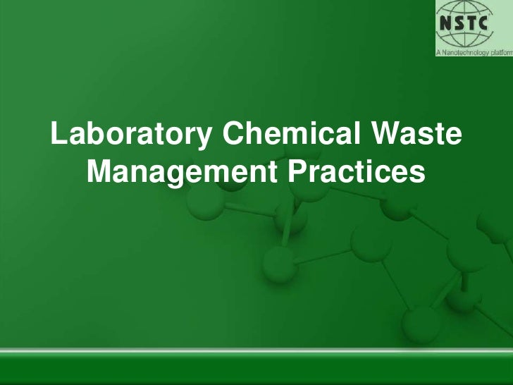 Laboratory Chemical Waste Management Practices<br />