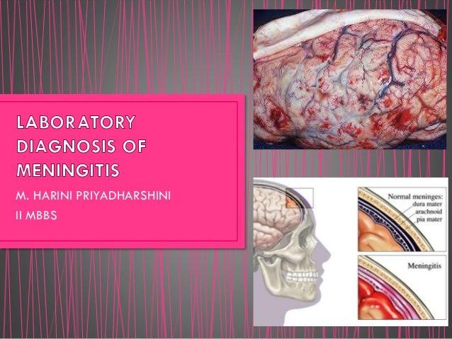 Laboratory diagnosis of meningitis