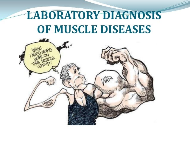 Laboratory diagnosis of muscle diseases