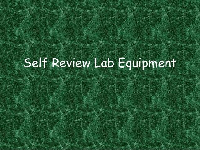 Laboratory equipment self review 2013
