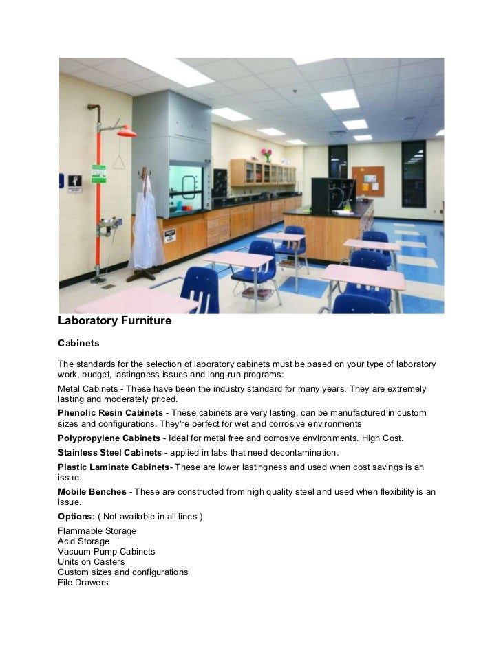 Laboratory FurnitureCabinetsThe standards for the selection of laboratory cabinets must be based on your type of laborator...
