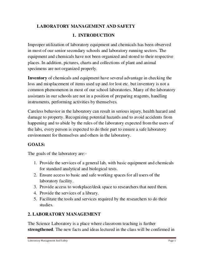 LABORATORY MANAGEMENT AND SAFETY 1. INTRODUCTION Improper utilization of laboratory equipment and chemicals has been obser...