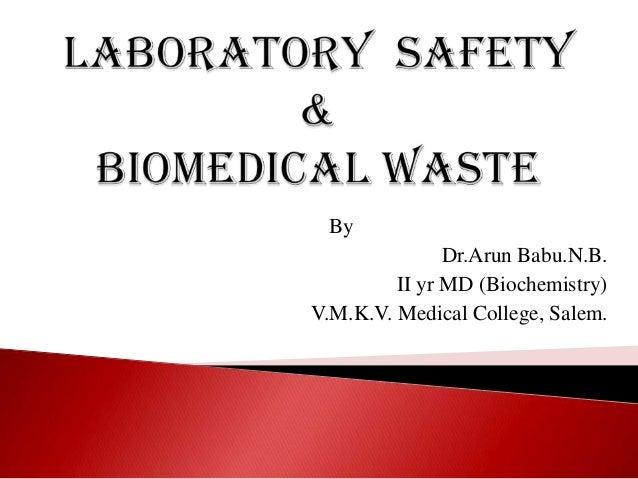 By Dr.Arun Babu.N.B. II yr MD (Biochemistry) V.M.K.V. Medical College, Salem.
