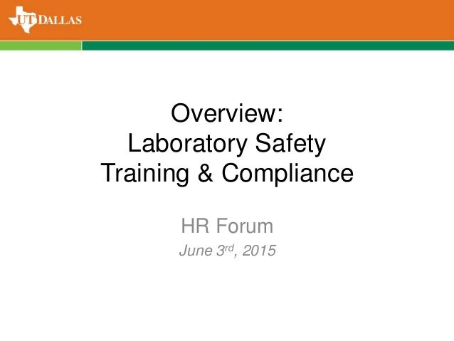 Laboratory Safety Training by UT Dallas