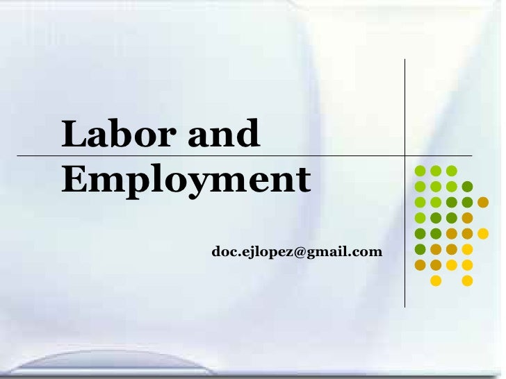 Labor and Employment [email_address]